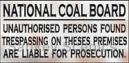 National Coal Board Tresspass - Copy.jpg