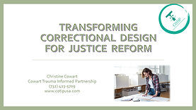 Transforming Correctional Design for Jus