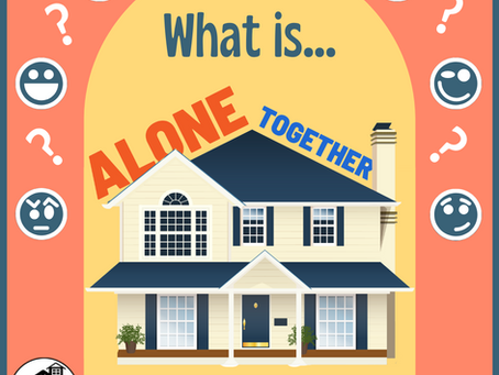 """What is """"Alone Together?"""""""
