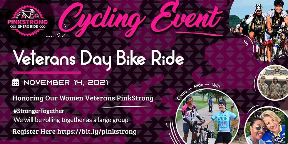 PinkStrong Shero Mission Ride - Veterans Day Bike Ride