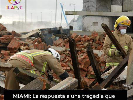 MIAMI: la respuesta a una tragedia que nos deja una primera lección