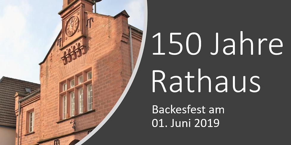 """Backesfest """"150 Jahre Rathaus"""""""