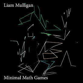 Liam Mulligan Minimal Math Games