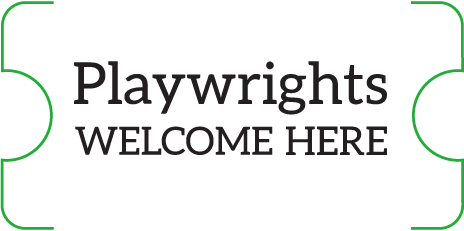 Playwrights Welcome Here