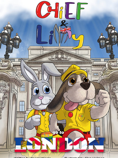 Chief & Lilly Go To London eBook (Book 1)