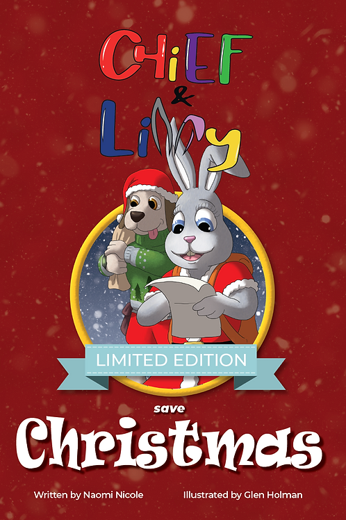Chief & Lilly Save Christmas (Limited Edition)