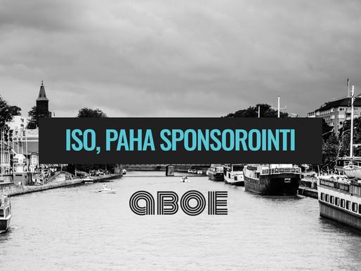 ISO, PAHA SPONSOROINTI