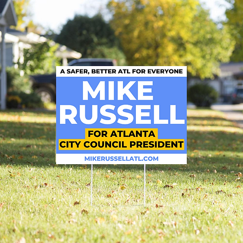 Mike Russell Campaign Yard Sign