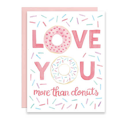 Love You More Than Donuts Card