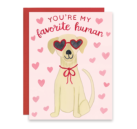 Lab Love You're My Favorite Human Card
