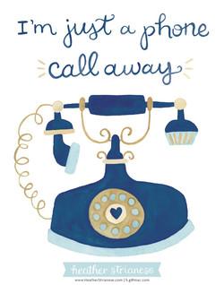 I'm Just a Phone Call Away