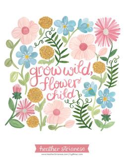 Grow Wild, Flower Child