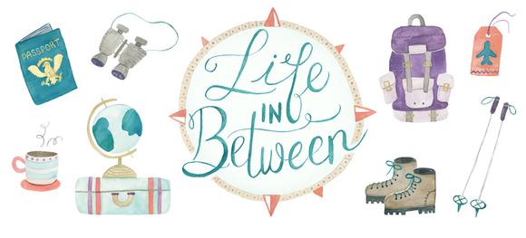 Life in Between Travel Blog Header
