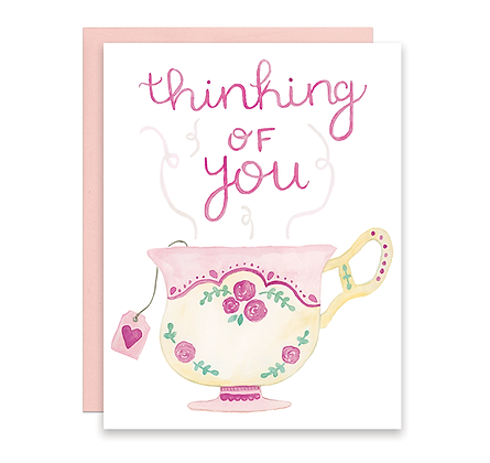 Thinking of You Tea Card