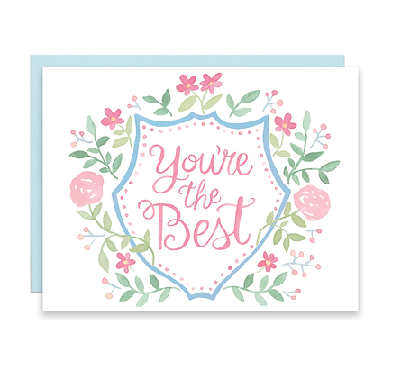 You're the Best Floral Crest Card