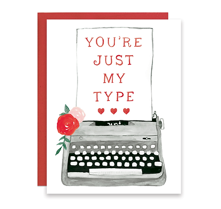 You're My Type Typewriter Card