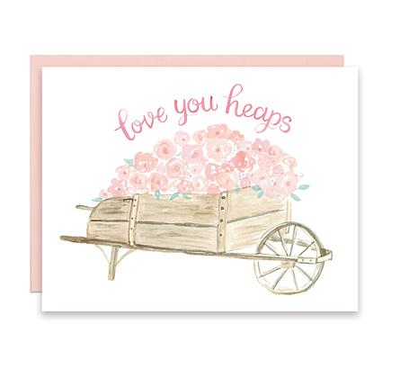 Love You Heaps Card