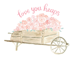 Love You Heaps Wheelbarrow of Roses
