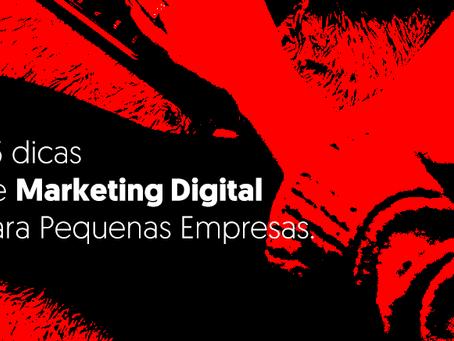 05 dicas de Marketing Digital para Pequenas e Médias Empresas.