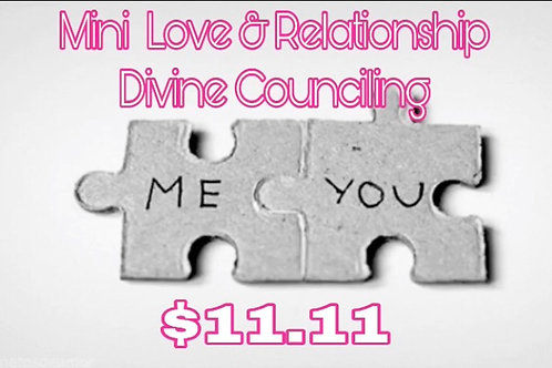 Mini Love & Relationship Divine Counciling (Monday's Only)