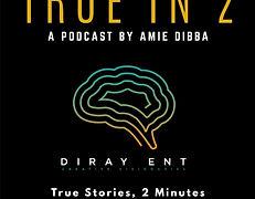 Intro to TRUE IN 2 podcast