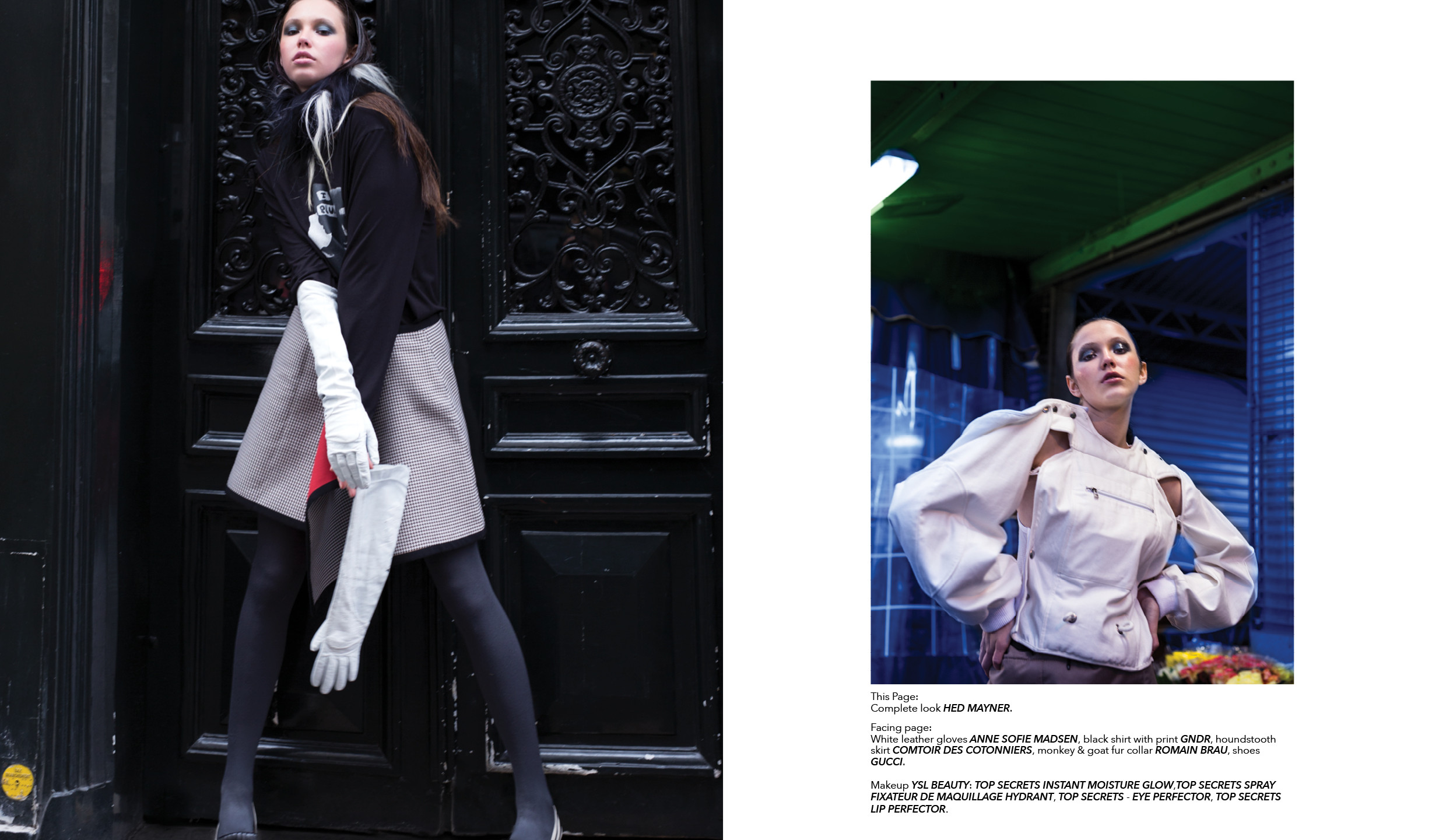 White leather gloves ANNE SOFIE MADSEN, black shirt with print GNDR, houndstooth skirt COMTOIR DES COTONNIERS, monkey & goat fur collar ROMAIN BRAU, shoes GUCCI. On Rigt Complete look HED MAYNER.