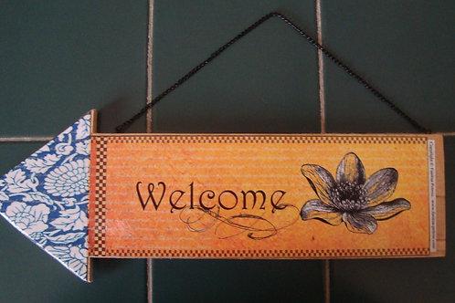 """""""Welcome"""", wooden arrow"""