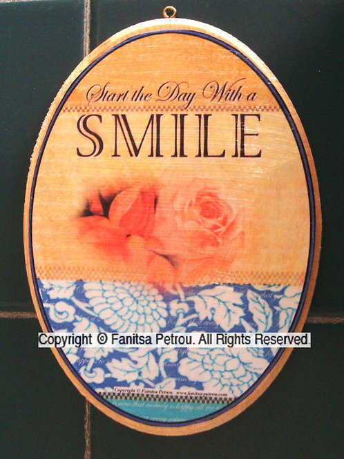 """Start the day with smile - oval"" wooden sign"