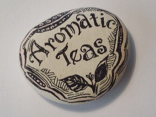 """Aromatic teas"" hand painted stone"