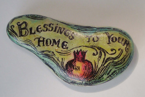 """""""Blessings to your home"""" hand painted stone"""