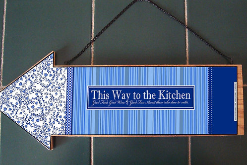 """Welcome to my kitchen"" 4, wooden arrow"
