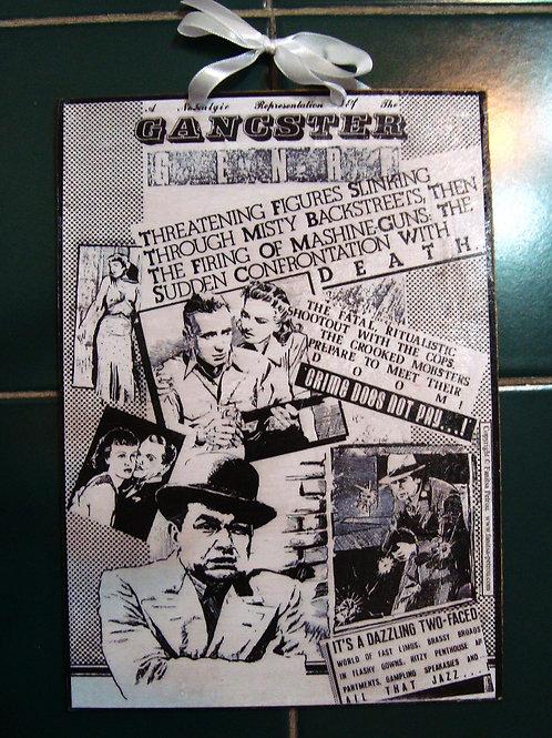 """""""Gangster Genre""""  wooden sign"""