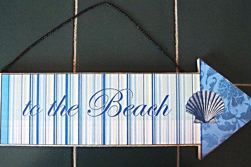 """To the beach"" wooden arrow"