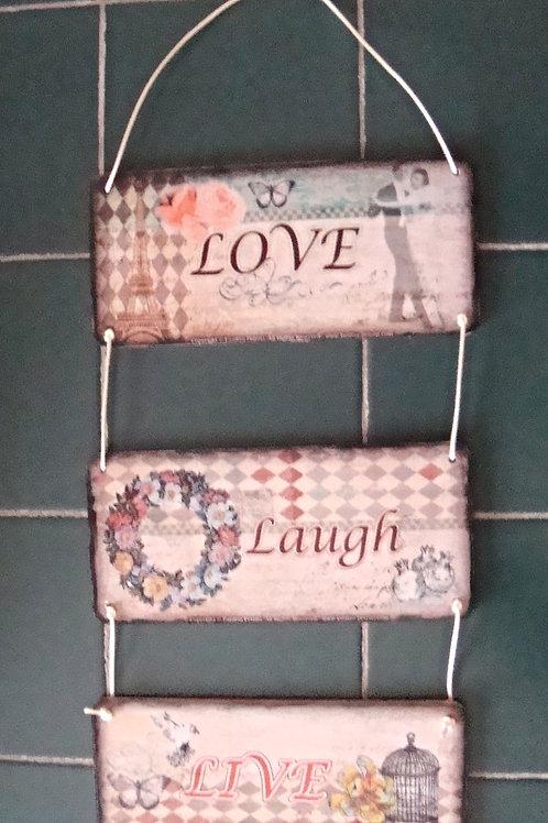 """""""Laugh / Love / Live""""- triple wooden sign"""