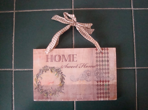 """Home sweet home"", small wooden sign"