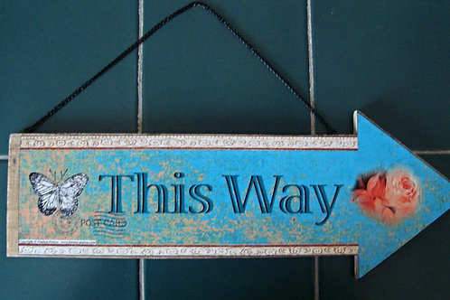 """This way"" wooden arrow"