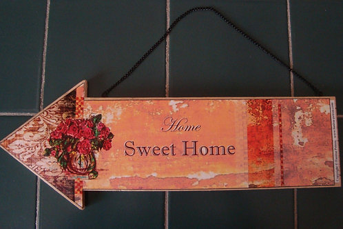 """Home sweet home"" 2, wooden arrow"
