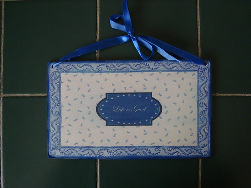 'Life is Good' Blue & White Sign