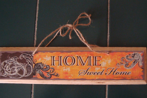 """Home sweet home"" (in orange), wooden sign"