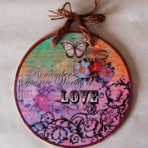 """""""You are worthy of Love"""", wooden sign"""