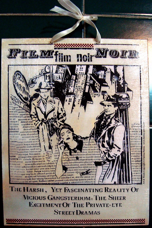 """Film Noir""  wooden sign"