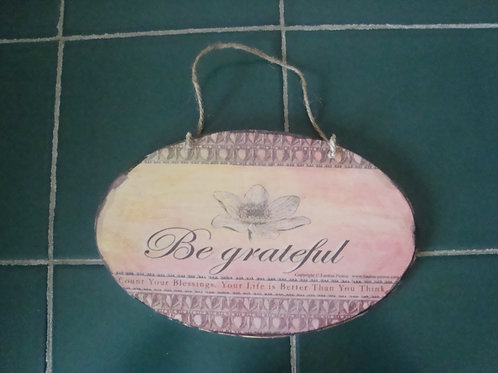 """Be grateful"", oval wooden sign"
