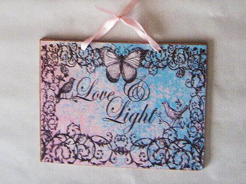 """Love & Light"" wooden sign"