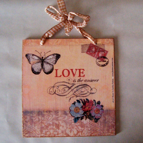 """Love is the answer, I"" wooden sign"