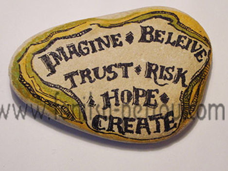 """Imagine / Believe"" hand painted stone"