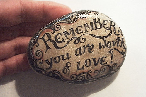 """You are worthy of love"" 3 - hand painted stone"