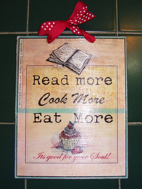 """Cook more, I"" wooden sign"