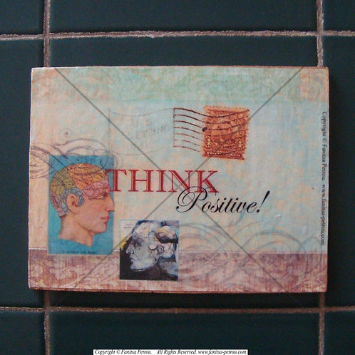 """""""Think positive, 2""""  wooden sign"""