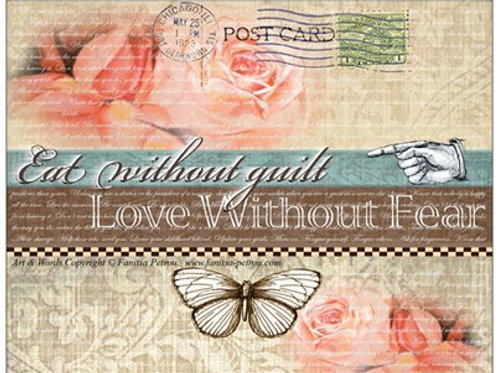 """Eat without guilt - Love without fear"" card"