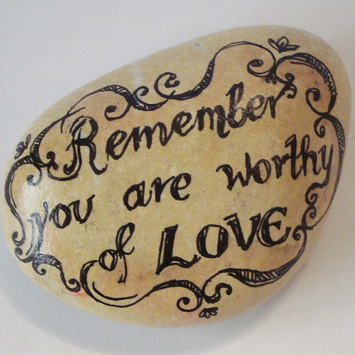 """""""You are worthy of love"""" 5 - hand painted"""